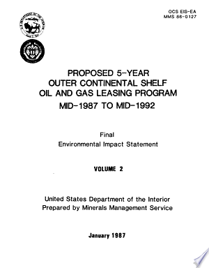 Proposed 5-year Outer Continental Shelf Oil and Gas Leasing Program Mid-1987 to Mid-1992: Final Environmental Impact Statement