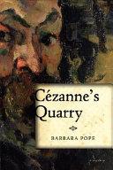 Cezanne's Quarry In Aix En Provence Inexperienced Magistrate Bernard