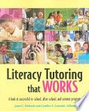 Literacy Tutoring that Works