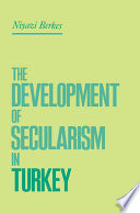 The Development of Secularism in Turkey
