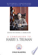A Companion to Harry S  Truman