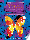 The Symbolism Of The Butterfly Processing The Experience Of Loss Change