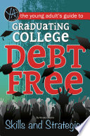 The Young Adult s Guide to Graduating College Debt Free  Skills and Strategies
