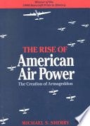 The Rise of American Air Power