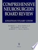 Comprehensive Neurosurgery Board Review