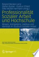 Professionalität Sozialer Arbeit und Hochschule