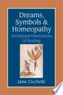 Dreams Symbols And Homeopathy