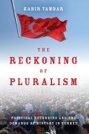 The Reckoning of Pluralism