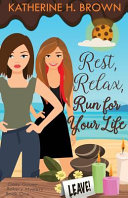 Rest  Relax  Run for Your Life Book PDF