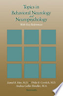 Topics in Behavioral Neurology and Neuropsychology