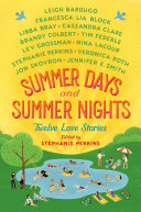 Summer Days and Summer Nights by Stephanie Perkins