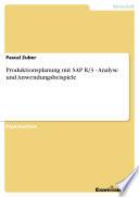 Produktionsplanung mit SAP R 3   Analyse und Anwendungsbeispiele