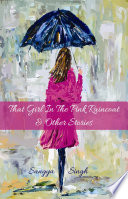 That Girl in the Pink Raincoat   Other Stories