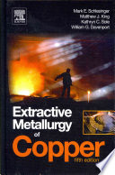 Extractive Metallurgy Of Copper book
