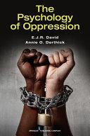 The psychology of oppression /