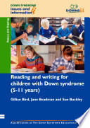 Reading and Writing Development for Children with Down Syndrome  5 11 Years