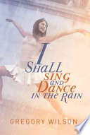 I Shall Sing and Dance in the Rain Pdf/ePub eBook