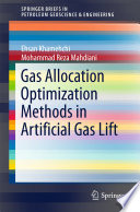 Gas Allocation Optimization Methods in Artificial Gas Lift