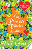 The Princess Diaries: Sixsational by Meg Cabot