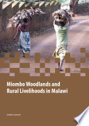 Miombo Woodlands and Rural Livelihoods in Malawi