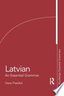 Latvian  An Essential Grammar
