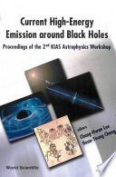 Current High Energy Emission Around Black Holes