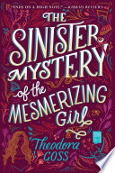 The Sinister Mystery of the Mesmerizing Girl Book PDF