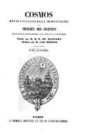 Cosmos  revue encyclopedique hebdomadaire des progres des sciences et de leurs applications aux arts et a l industrie