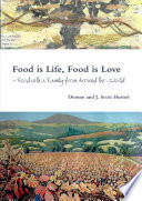 Food Is Life Food Is Love Food With A Family From Around The World
