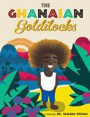 The Ghanaian Goldilocks Book PDF