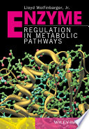 Enzyme Regulation In Metabolic Pathways book