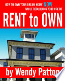 rent to own how to find rent to own homes now while rebuilding your credit