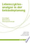 Lebenszyklusanalyse in der Gebäudeplanung