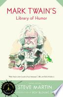 Mark Twain s Library of Humor
