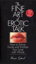 The Fine Art of Erotic Talk