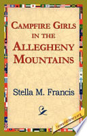 Campfire Girls in the Allegheny Mountains