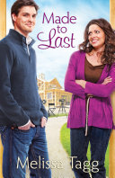 Made to Last (Where Love Begins Book #1)