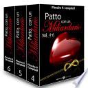 Patto Con Un Miliardario  Vol  4 6 : winthrope, il suo amante multimiliardario...mentre la sua vita...