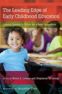 The Leading Edge of Early Childhood Education