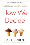 Ebook How We Decide Epub Jonah Lehrer Apps Read Mobile