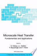 Microscale Heat Transfer   Fundamentals and Applications