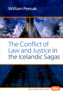 The Conflict of Law and Justice in the Icelandic Sagas
