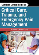 Compact Clinical Guide to Critical Care  Trauma  and Emergency Pain Management