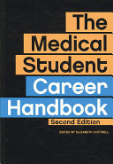 The Medical Student Career Handbook