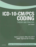 ICD 10 CM PCs Coding Theory and Practice  2017 Edition   Text and Workbook Package