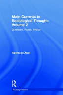 Main Currents in Sociological Thought: Volume 2