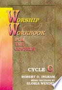 Ebook Worship Workbook for the Gospels Epub Robert D. Ingram,Gloria Wendel Apps Read Mobile