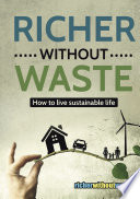 Richer Without Waste It While Saving Money And Living A