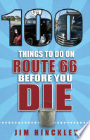 100 Things to Do on Route 66 Before You Die