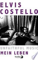 Unfaithful Music     Mein Leben